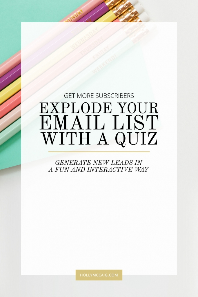 Explode your email list with a quiz! New and experienced bloggers alike are craving ways to get more subscribers to their email lists. Learn how to use a quiz with me at hollymccaig.com.