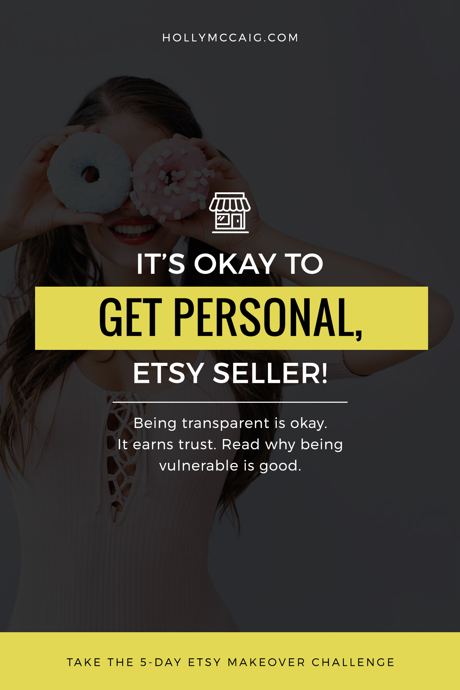 It's okay to get personal, Etsy seller! Show the real you, gain trust and connect with your audience even better.