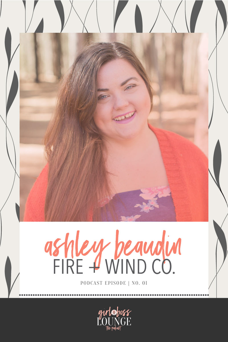 Girl Boss Lounge Podcast is a weekly podcast for female bloggers and biz owners striving for connections and encouragement. Girl Boss Lounge Podcast is hosted by Holly McCaig Creative. Episode 1 with Ashley Beaudin of Fire + Wind Co.