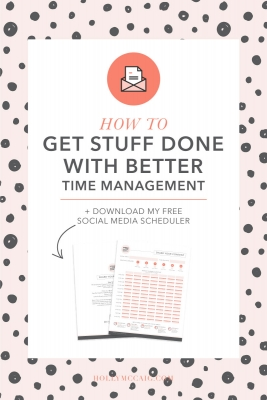 How to get stuff done with better time management. Learn my tricks for how I get a ton of things done each day! Plus, download my free social media scheduler!