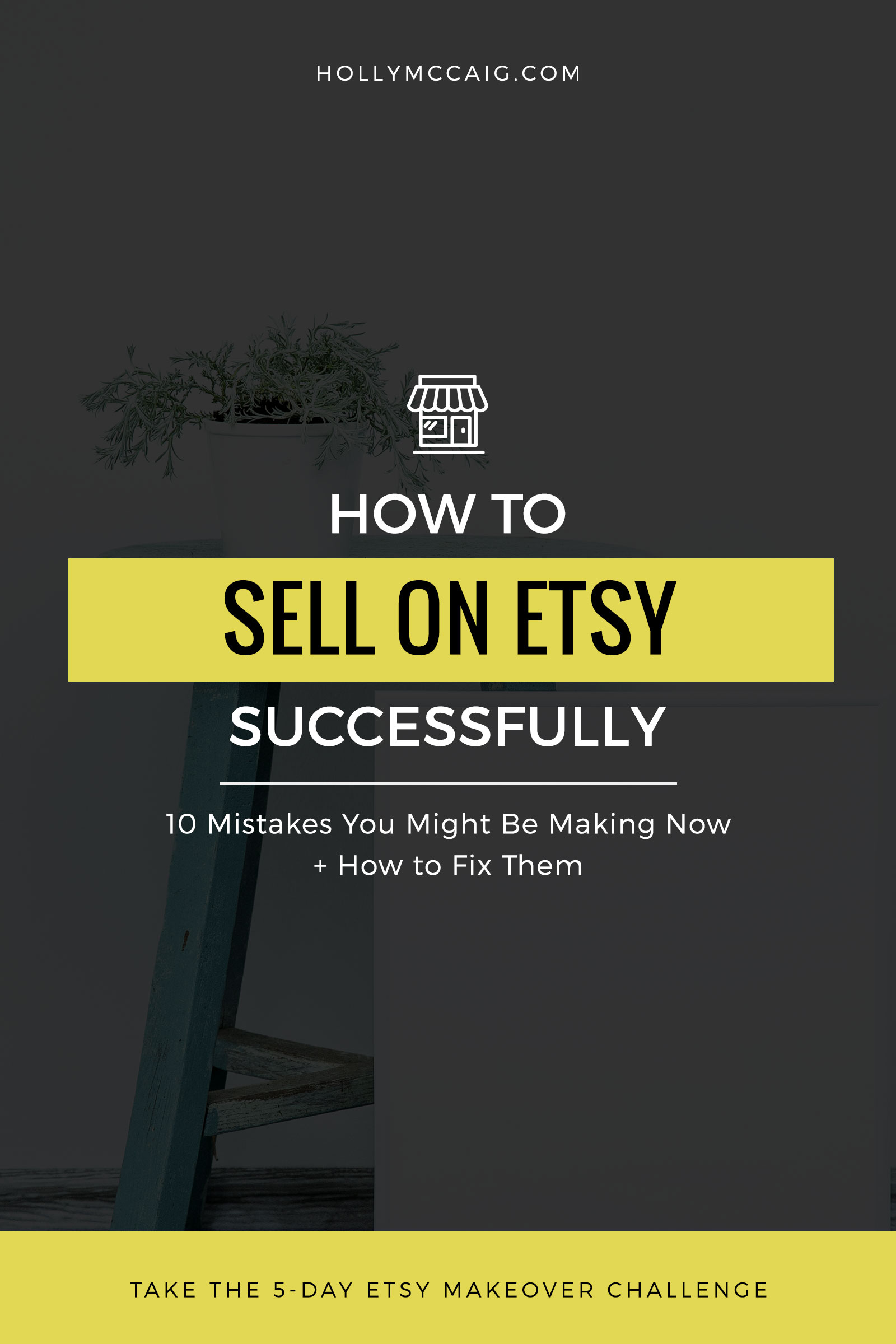 Learn how to sell on Etsy successfully. Are you struggling to make sales on Etsy? You could be making some serious mistakes and I'd like to help you fix them so you can reach your dream goals! Join my free makeover challenge to get your Etsy shop in top shape!
