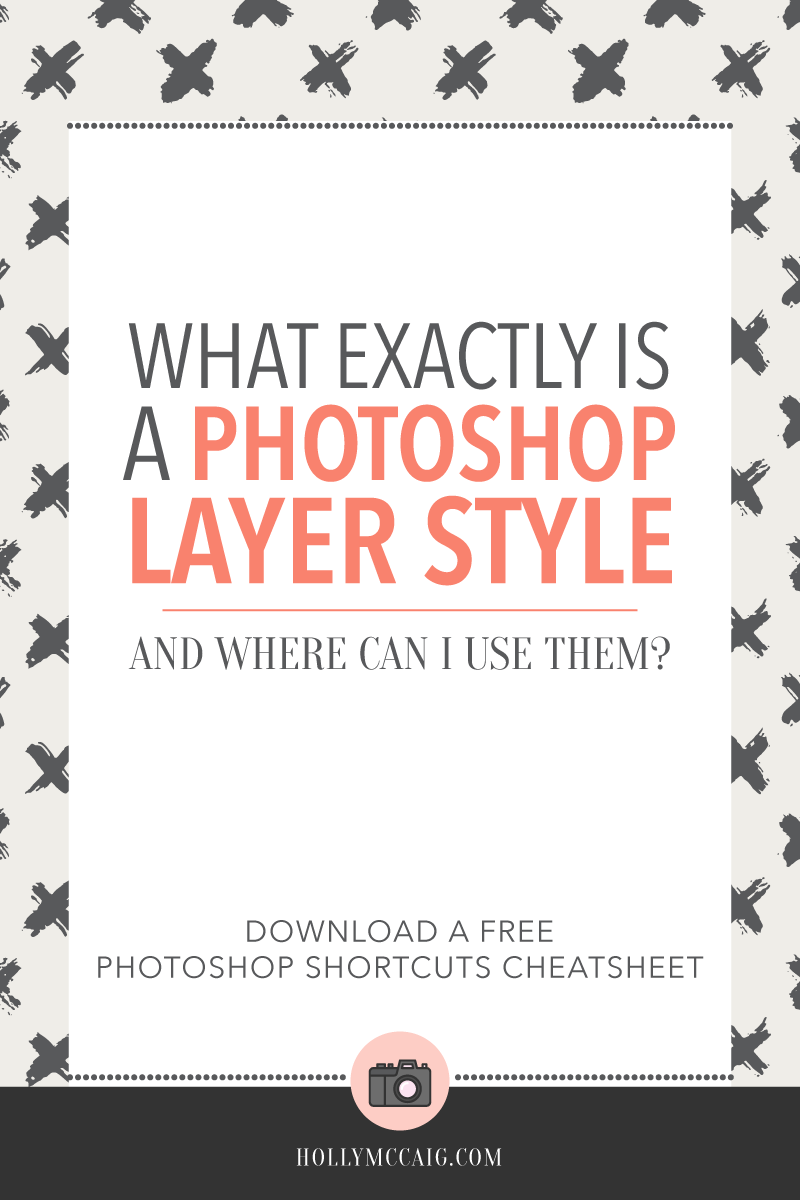 Just exactly what is a Photoshop Layer Style and how do I use it? I'll show you, and you can create stunning Pinterest graphics with this technique! Download the free Photoshop shortcuts file too!